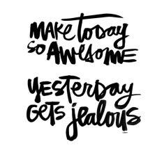 make-today-so-awesome-yesterday-gets-jealous-20130917996